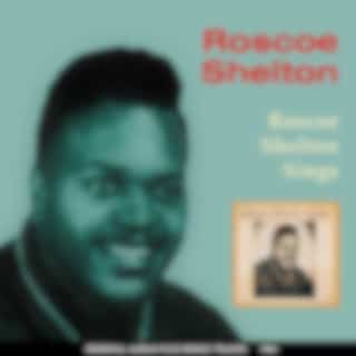 Roscoe Shelton SingsOriginal Album Plus Bonus Tracks 1961