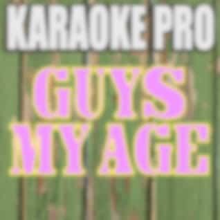 Guys My Age (Originally Performed by Hey Violet) [Karaoke Version]