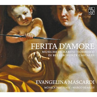 Castaldi: Ferita d'amore (Musiche in habito tiorbesco)