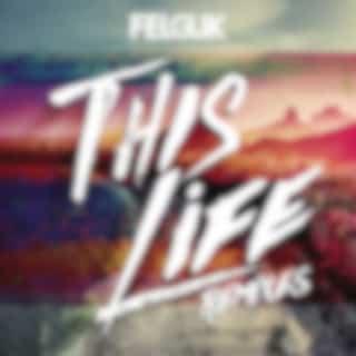 This Life (Remixes)