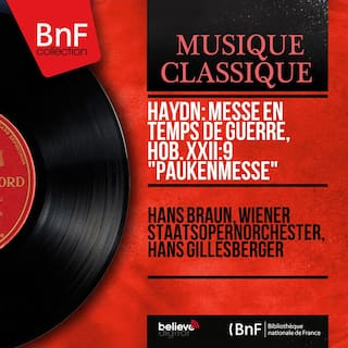 "Haydn: Messe en temps de guerre, Hob. XXII:9 ""Paukenmesse"" (Mono Version)"