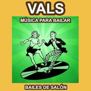 Vals - Música para Bailar - Bailes de Salón