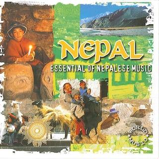 Nepal Essential of Nepalese Music