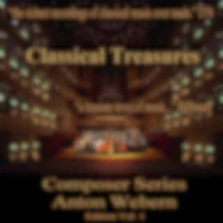 Classical Treasures Composer Series: Anton Webern Edition, Vol. 1 (EP)
