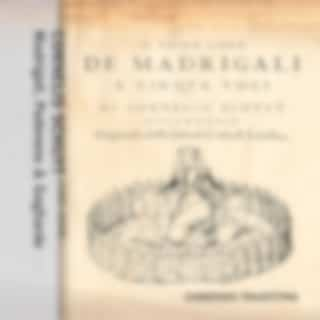 Madrigali, Padovane & Gagliarde