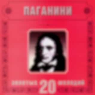 Niccolo Paganini. 20 Golden Melodies In Modern Processing