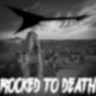 Rocked To Death
