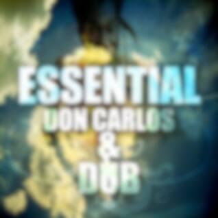 Essential Don Carlos & Dubs