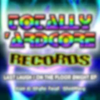 Last Laugh / On The Floor 2Night EP