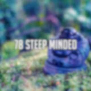 78 Steep Minded