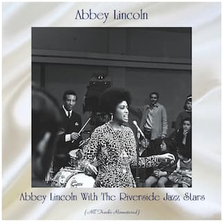 Abbey Lincoln With The Riverside Jazz Stars