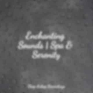 Enchanting Sounds | Spa & Serenity