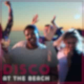 Disco at the Beach: Hot Rhythms for All Night party in Club Style