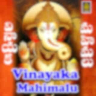 Vinayaka Mahimalu