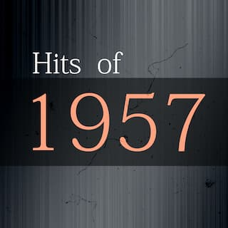 Hits of 1957