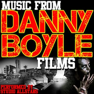 Music From: Danny Boyle Films