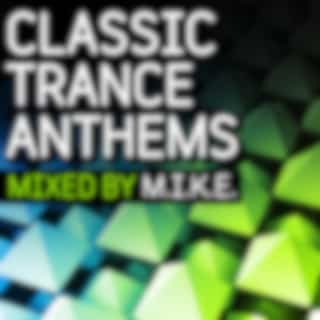Classic Trance Anthems