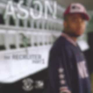 Ason - The Recruiter Part 1