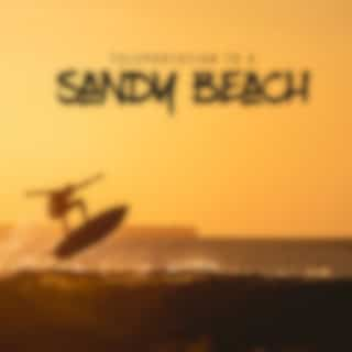 Teleportation to a Sandy Beach: Best Chill Out Music Mix