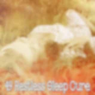 49 Restless Sleep Cure
