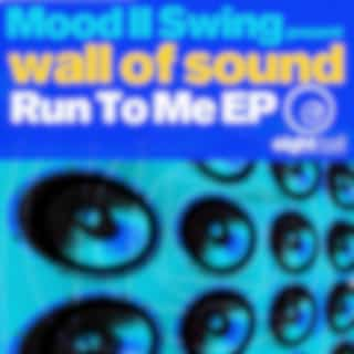 Wall Of Sound Run To Me EP