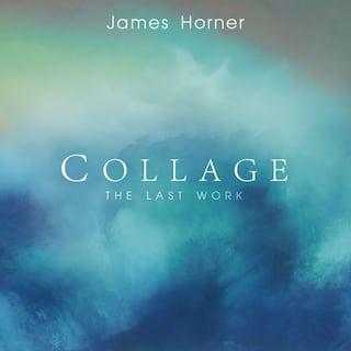 James Horner - Collage: The Last Work