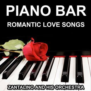 Piano Bar - Romantic Love Songs
