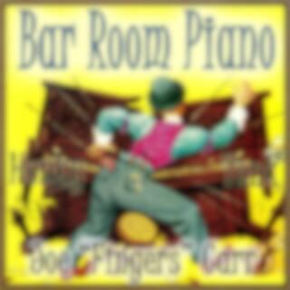 Bar Room Piano & Honky Tonk