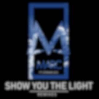 Show You the Light (feat. Efraim Leo) (Remixes)