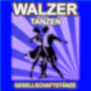 Walzer Tanzen - Gesellschaftstänze - Die Schönsten Musik