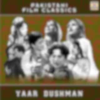 Yaar Dushman (Pakistani Film Soundtrack)