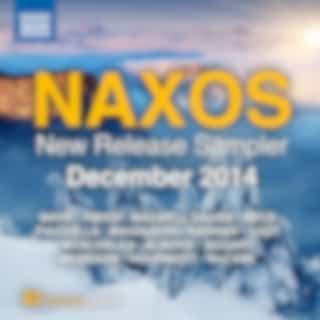 Naxos December 2014 New Release Sampler