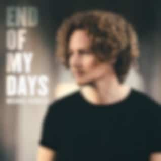 End of My Days