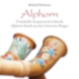 Alphorn (Traumhaft entspannend wirkende Alphorn-Musik aus den Schweizer Bergen)