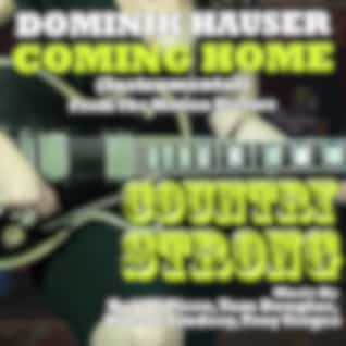 """Coming Home"""" (Instrumental) - from """"Country Strong"""" (Single) (Bob Dipiero, Tom Douglas, Hillary Lindsey, Troy Verges)"""