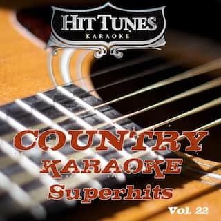 Country Karaoke Superhits, Vol. 22