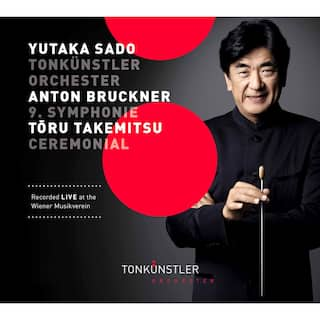 Bruckner: Symphony No. 9 in D Minor - Takemitsu: Ceremonial (An Autumn Ode) [Live]