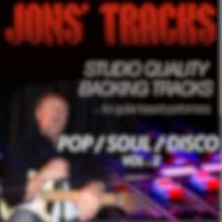 Jon's Tracks: Pop / Soul / Disco, Vol. 2 (Studio Quality Backing Tracks for Guitar Based Performers) (Minus Guitar Instrumental Backing Track)