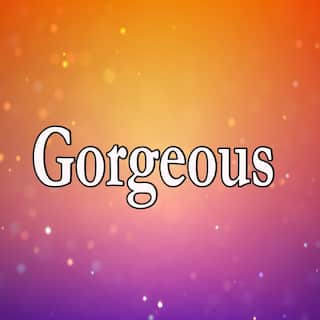 Gorgeous (Homage to Taylor Swift)