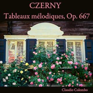 Czerny: Tableaux mèlodiques, Op. 667