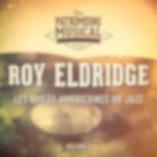 Les idoles américaines du jazz : Roy Eldridge, Vol. 1