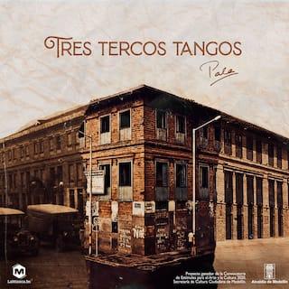 Tres Tercos Tangos