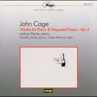 John Cage: Works for Piano & Prepared Piano, Vol. 2