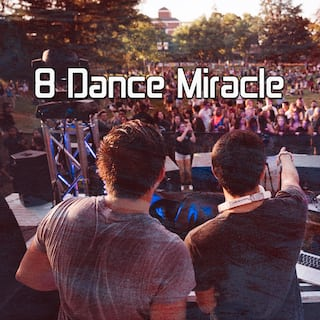 8 Dance Miracle