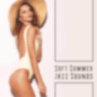 Soft Summer Jazz Sounds: Summer Relax, Calm Down in the Summertime, Peaceful Jazz