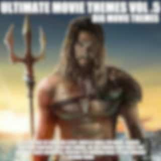 Ultimate Movie Themes Vol .5