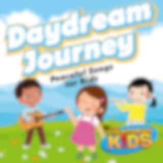 Daydream Journey (Peaceful Songs for Kids)