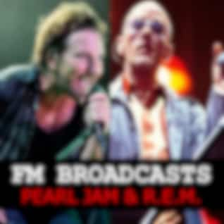 FM Broadcasts Pearl Jam & R.E.M.