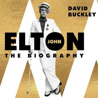 Elton John - The Biography (Unabridged)