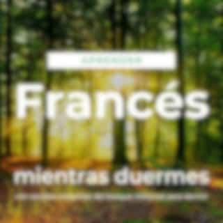 Aprender Francés Mientras Duermes Con Sonidos Relajantes del Bosque: Historias para Dormir